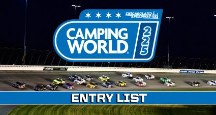 Camping World 225 Entry List