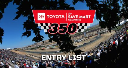 Toyota/Save Mart 350 Entry List